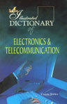 Lotus Illustrated Dictionary of Electronic and Telecommunication 1st Edition,8189093312,9788189093310
