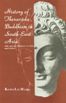History of Theravada Buddhism in South-East Asia With Special Reference to Indian Ceylon 4th Impression,8121501644,9788121501644