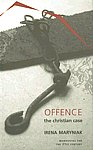 Offence The Christian Case,1906497044,9781906497040