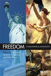 Freedom A Philosophical Anthology,1405145048,9781405145046