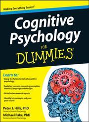 Cognitive Psychology for Dummies 1st Edition,1119953219,9781119953210