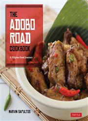 The Adobo Road Cookbook A Filipino Food Journey,0804842574,9780804842570