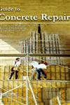 Guide to Concrete Repair,817233804X,9788172338046