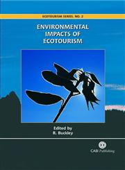 Environmental Impacts of Ecotourism,0851998100,9780851998107
