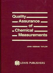 Quality Assurance of Chemical Measurements,0873710975,9780873710978