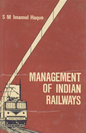 Management of Indian Railways 1st Edition,8170991838,9788170991830