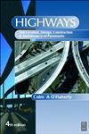 Highways The Location, Design, Construction and Maintenance of Road Pavements 4th Edition,0750650907,9780750650908