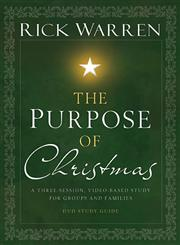 The Purpose of Christmas A Three-Session, Video-Based Study for Groups and Individuals,0310318556,9780310318552