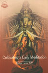 Cultivating a Daily Meditation Selections from a Discourse on Buddhist View, Meditation and Action,8185102791,9788185102795