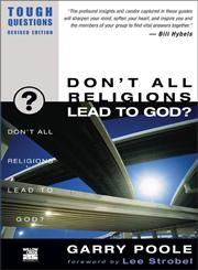 Don't All Religions Lead to God?,0310245060,9780310245063