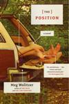 The Position A Novel,0743261801,9780743261807