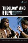 Theology and Film Challenging the Sacred/Secular Divide,1405144386,9781405144384