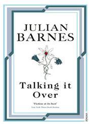 Talking It Over,0099540134,9780099540137