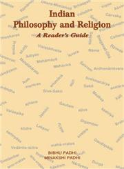 Indian Philosophy and Religion A Reader's Guide 2nd Impression,812460116X,9788124601167