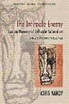 The Intimate Enemy Loss and Recovery of Self Under Colonialism 5th Impression,0198062176,9780198062172