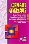 Corporate Governance Concepts of Corporate Governance, Financial Disclosures and Business Ethics, Board Performance and Shareholder Activism, Banks, Financial Institutions and Corporate Governance 1st Edition,8176294713,9788176294713