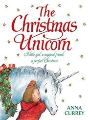 The Christmas Unicorn,0192793098,9780192793096