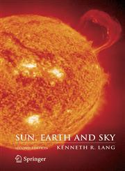 Sun, Earth and Sky,0387304568,9780387304564