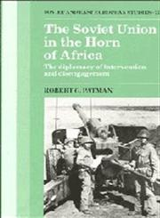 The Soviet Union in the Horn of Africa,0521360226,9780521360227