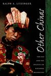 Other Chinas The Yao and the Politics of National Belonging,0822325497,9780822325499