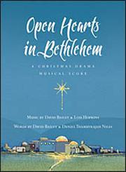 Open Hearts in Bethlehem A Christmas Drama,0830837582,9780830837588