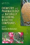 Chemistry and Pharmacology of Naturally Occurring Bioactive Compounds 1st Edition,1439891672,9781439891674