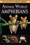 Animal World Amphibians 1st Edition,8131912019,9788131912010