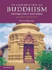 An Introduction to Buddhism Teachings, History and Practices,0521859425,9780521859424