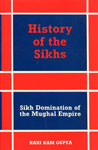 Sikh Domination of the Mughal Empire Vol. 3,8121502136,9788121502139