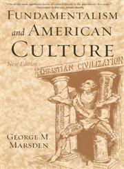 Fundamentalism and American Culture 2nd Edition,0195300475,9780195300475