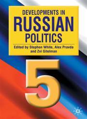 Developments in Russian Politics 5,0333948572,9780333948576