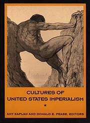 Cultures of United States Imperialism,0822314134,9780822314134