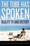 The Tube Has Spoken Reality TV and History,0813125537,9780813125534