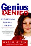 Genius Denied How to Stop Wasting Our Brightest Young Minds,0743254619,9780743254618