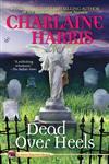 Dead Over Heels Aurora Teagarden Mysteries, Book 5,0425223035,9780425223031