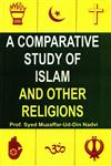 A Comparative Study of Islam and Other Religions,8174350683,9788174350688