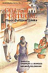 Goa and Portugal Their Cultural Links 1st Published,8170226597,9788170226598