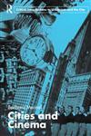 Cities and Cinema,0415364469,9780415364461