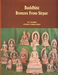 Buddhist Bronzes from Sirpur 1st Published,8173200963,9788173200960
