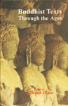 Buddhist Texts Through the Ages Newly Translated from the Original Pali, Sanskrit, Chinese, Tibetan, Japanese and Apabhramsa in Collaboration 4th Impression,8121505747,9788121505741