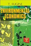 Environmental Economics 1st Edition, Reprint,818712590X,9788187125907