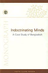 Indoctrinating Minds A Case Study of Bangladesh,8129104318,9788129104311