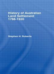 History of Australian Land Settlement,0714624004,9780714624006
