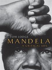 Mandela: A Critical Life,0199219354,9780199219353