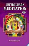 Let us Learn Meditation,8188322555,9788188322558