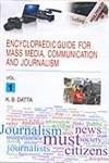Encyclopaedic Guide for Mass Media, Communication and Journalism 3 Vols.,9380138075,9789380138077
