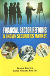 Financial Sector Reforms & Indian Securities Market 1st Edition