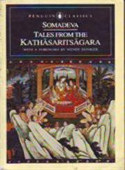 Tales from the Kathasaritsagara 1st Published,0140247211,9780140247213