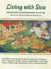 Living with Siva Hinduism's Contemporary Culture 1st Edition,8120832647,9788120832640