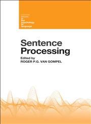 Sentence Processing 1st Edition,1848720637,9781848720633